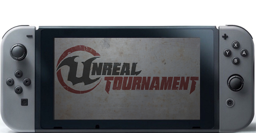 is unreal tournament coming to nintendo switch switch news